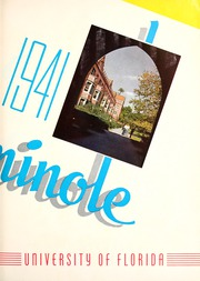 Page 7, 1941 Edition, University of Florida - Tower Seminole Yearbook (Gainesville, FL) online yearbook collection