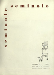 Page 5, 1955 Edition, University of Florida - Tower Seminole Yearbook (Gainesville, FL) online yearbook collection