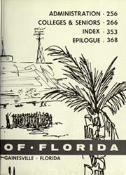 Page 7, 1962 Edition, University of Florida - Tower Seminole Yearbook (Gainesville, FL) online yearbook collection