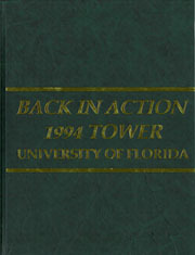 1994 Edition, University of Florida - Tower Seminole Yearbook (Gainesville, FL)