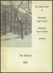 Page 5, 1953 Edition, Brookings High School - Bobcat Yearbook (Brookings, SD) online yearbook collection