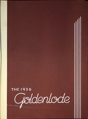 Page 1, 1936 Edition, Lead High School - Goldenlode Yearbook (Lead, SD) online yearbook collection