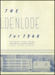 Page 3, 1940 Edition, Lead High School - Goldenlode Yearbook (Lead, SD) online yearbook collection