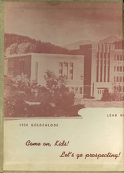 Page 2, 1950 Edition, Lead High School - Goldenlode Yearbook (Lead, SD) online yearbook collection