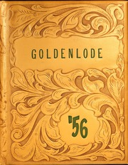 Page 1, 1956 Edition, Lead High School - Goldenlode Yearbook (Lead, SD) online yearbook collection