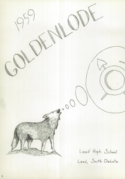 Page 6, 1959 Edition, Lead High School - Goldenlode Yearbook (Lead, SD) online yearbook collection