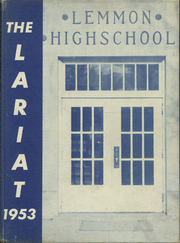 1953 Edition, Lemmon High School - Lariat Yearbook (Lemmon, SD)