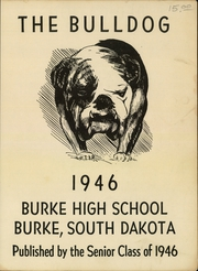 Page 3, 1946 Edition, Burke High School - Bulldog Yearbook (Burke, SD) online yearbook collection