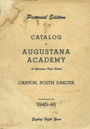 1946 Edition, Augustana Academy - Saga Yearbook (Canton, SD)