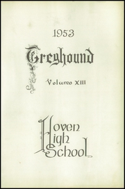 Page 3, 1953 Edition, Hoven High School - Greyhound Yearbook (Hoven, SD) online yearbook collection