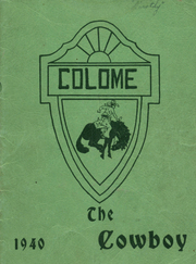 1940 Edition, Colome High School - Cowboy Yearbook (Colome, SD)