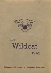 Bridgewater High School - Wildcat Yearbook (Bridgewater, SD) online yearbook collection, 1942 Edition, Page 1
