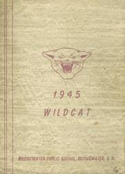 Bridgewater High School - Wildcat Yearbook (Bridgewater, SD) online yearbook collection, 1945 Edition, Page 1