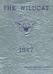 1947 Edition, Bridgewater High School - Wildcat Yearbook (Bridgewater, SD)
