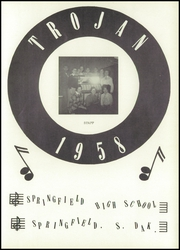 Page 5, 1958 Edition, Springfield High School - Trojan Yearbook (Springfield, SD) online yearbook collection