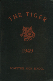 1949 Edition, Bonesteel High School - Tiger Yearbook (Bonesteel, SD)