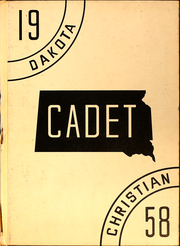 1958 Edition, Dakota Christian High School - Cadet Yearbook (New Holland, SD)