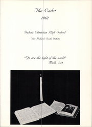 Page 3, 1962 Edition, Dakota Christian High School - Cadet Yearbook (New Holland, SD) online yearbook collection
