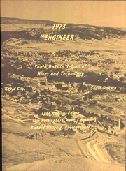 Page 7, 1973 Edition, South Dakota School of Mines and Technology - Engineer Yearbook (Rapid City, SD) online yearbook collection