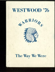 1976 Edition, Westwood Junior High School - Warriors Yearbook (Dallas, TX)