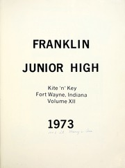 Page 7, 1973 Edition, Franklin Junior High School - Kite N Key Yearbook (Fort Wayne, IN) online yearbook collection