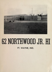 Page 7, 1962 Edition, Northwood Middle School - Northwood Cardinal Yearbook (Fort Wayne, IN) online yearbook collection