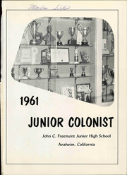 Page 5, 1961 Edition, John C Fremont Junior High School - Junior Colonist Yearbook (Anaheim, CA) online yearbook collection