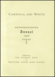 Page 7, 1926 Edition, Whittier Union High School - Cardinal Yearbook (Whittier, CA) online yearbook collection