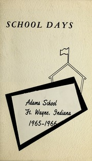 1966 Edition, Adams Elementary School - Adams Eagle Yearbook (Fort Wayne, IN)