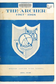 Wabash Junior High School - Archer Yearbook (Wabash, IN) online yearbook collection, 1968 Edition, Page 5