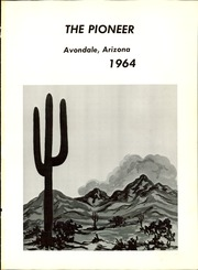 Page 5, 1964 Edition, Avondale Elementary School - Pioneer Yearbook (Avondale, AZ) online yearbook collection