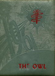 1961 Edition, Ooltewah High School - Owl Yearbook (Ooltewah, TN)