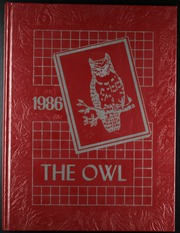 1986 Edition, Ooltewah High School - Owl Yearbook (Ooltewah, TN)