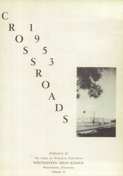 Page 5, 1953 Edition, Whitehaven High School - Crossroads Yearbook (Memphis, TN) online yearbook collection