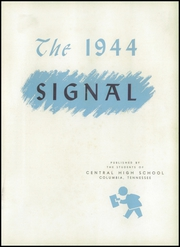 Page 7, 1944 Edition, Central High School - Signal Yearbook (Columbia, TN) online yearbook collection