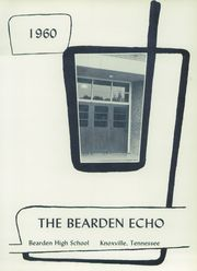 Page 5, 1960 Edition, Bearden High School - Echo Yearbook (Knoxville, TN) online yearbook collection