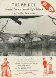 Page 5, 1957 Edition, Lincoln County High School - Bridge Yearbook (Fayetteville, TN) online yearbook collection