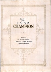 Page 7, 1932 Edition, Central High School - Champion Yearbook (Chattanooga, TN) online yearbook collection