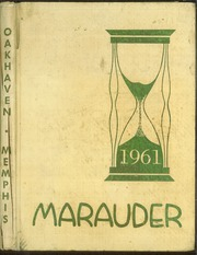 1961 Edition, Oakhaven High School - Marauder Yearbook (Memphis, TN)
