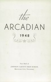 Page 7, 1948 Edition, Johnson County High School - Arcadian Yearbook (Mountain City, TN) online yearbook collection