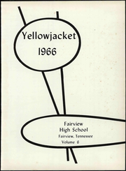 Page 7, 1966 Edition, Fairview High School - Yellowjacket Yearbook (Fairview, TN) online yearbook collection