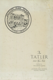Page 3, 1948 Edition, Jackson High School - Tatler Yearbook (Jackson, TN) online yearbook collection