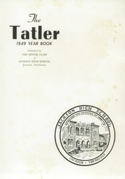 Page 5, 1949 Edition, Jackson High School - Tatler Yearbook (Jackson, TN) online yearbook collection