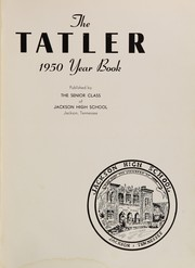 Page 5, 1950 Edition, Jackson High School - Tatler Yearbook (Jackson, TN) online yearbook collection