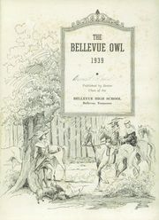 Page 5, 1939 Edition, Bellevue High School - Owl Yearbook (Nashville, TN) online yearbook collection