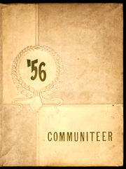 Community High School - Communiteer Yearbook (Unionville, TN) online yearbook collection, 1956 Edition, Page 1