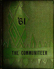 Community High School - Communiteer Yearbook (Unionville, TN) online yearbook collection, 1961 Edition, Page 1