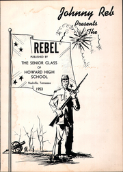 Page 5, 1953 Edition, Howard High School - Rebel Yearbook (Nashville, TN) online yearbook collection