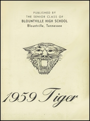 Page 7, 1959 Edition, Blountville High School - Tiger Yearbook (Blountville, TN) online yearbook collection