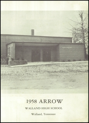 Page 5, 1958 Edition, Walland High School - Arrow Yearbook (Walland, TN) online yearbook collection
